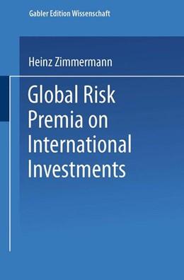 Abbildung von Global Risk Premia on International Investments   1997