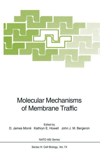 Molecular Mechanisms of Membrane Traffic | Morre / Howell / Bergeron, 2013 | Buch (Cover)