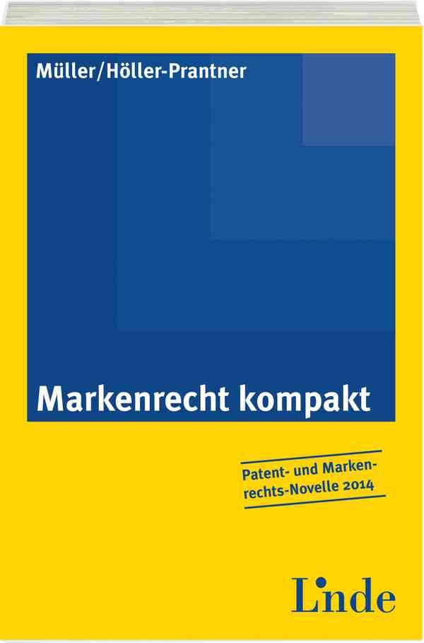 Markenrecht kompakt | Müller / Höller-Prantner | 1. Auflage 2013, 2013 | Buch (Cover)