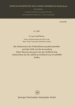 Abbildung von Reiners | Der Mechanismus der Prallzerkleinerung beim geraden, zentralen Stoß und die Anwendung dieser Beanspruchungsart bei der Zerkleinerung, insbesondere bei der selektiven Zerkleinerung von spröden Stoffen | 1962 | 1059