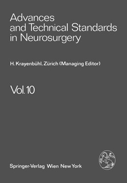 Abbildung von Krayenbühl / Brihaye / Loew | Advances and Technical Standards in Neurosurgery | 2011 | 10