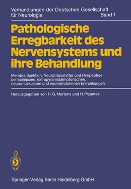 Abbildung von Mertens / Przuntek | Pathologische Erregbarkeit des Nervensystems und ihre Behandlung | 1981 | Membranfunktion, Neurotransmit... | 1