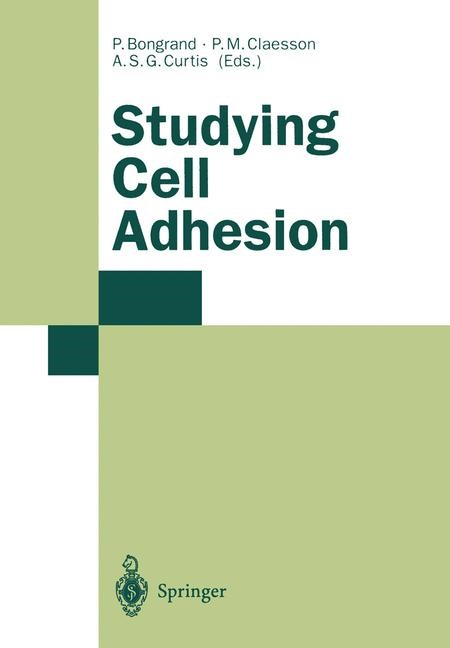 Studying Cell Adhesion | Bongrand / Claesson / Curtis, 2013 | Buch (Cover)