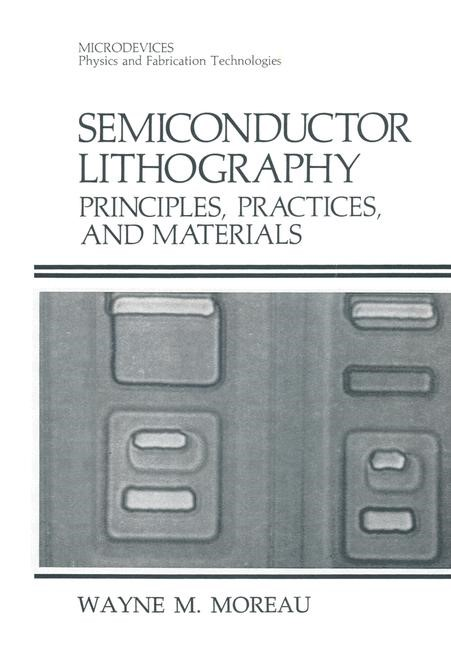 Semiconductor Lithography   Moreau, 2012   Buch (Cover)