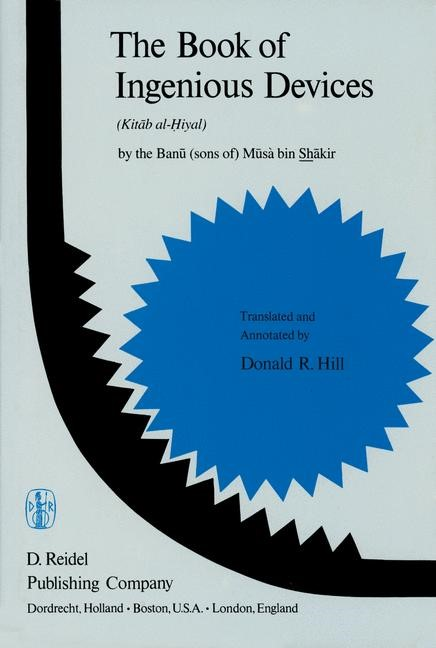 The Book of Ingenious Devices / Kitáb al-Hiyal, 2011 | Buch (Cover)