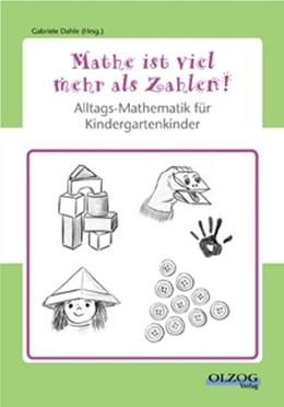 Abbildung von Dahle   Mathe ist viel mehr als Zahlen   1. Auflage     beck-shop.de