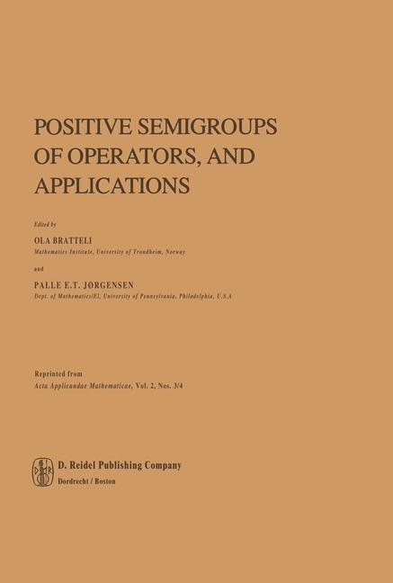 Positive Semigroups of Operators, and Applications | Bratteli / Jørgensen, 2011 | Buch (Cover)