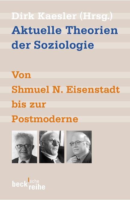 Cover: , Aktuelle Theorien der Soziologie