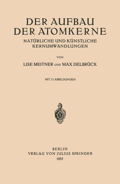Abbildung von Meitner / Delbrück | Der Aufbau Der Atomkerne | 1935