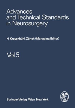 Abbildung von Krayenbühl / Brihaye / Loew | Advances and Technical Standards in Neurosurgery | 2011 | 5