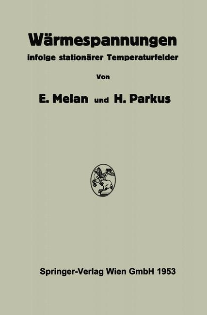 Abbildung von Melan / Parkus | Wärmespannungen | 2013