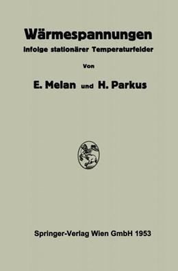 Abbildung von Melan / Parkus | Wärmespannungen | 1. Auflage | 2013 | beck-shop.de