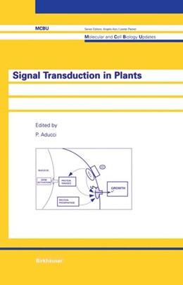Abbildung von Aducci   Signal Transduction in Plants   1997   2011