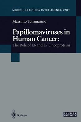 Abbildung von Tommasino   Papillomaviruses in Human Cancer   2013   The Role of E6 and E7 Oncoprot...