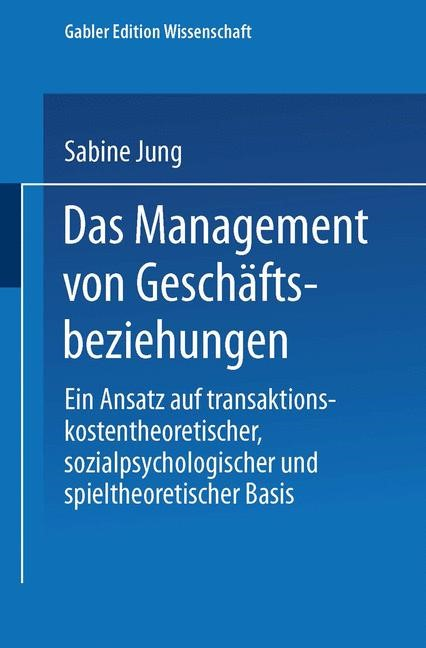 Das Management von Geschäftsbeziehungen | Jung, 1999 | Buch (Cover)