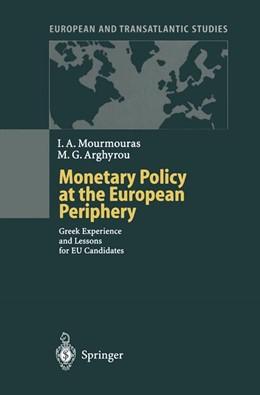 Abbildung von Mourmouras / Arghyrou   Monetary Policy at the European Periphery   2013   Greek Experience and Lessons f...