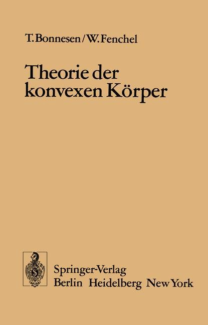 Theorie der konvexen Körper | Bonnesen / Fenchel, 1974 | Buch (Cover)