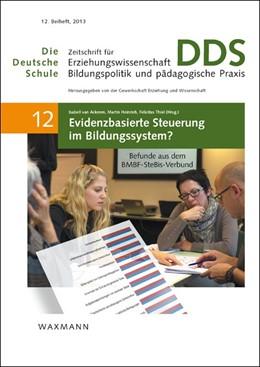 Abbildung von Ackeren / Heinrich / Thiel | Evidenzbasierte Steuerung im Bildungssystem? | 2013 | Befunde aus dem BMBF-SteBis-Ve... | 12