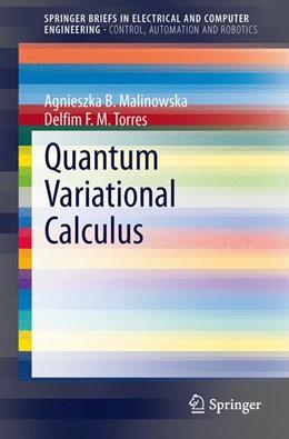 Abbildung von Malinowska / Torres | Quantum Variational Calculus | 2013