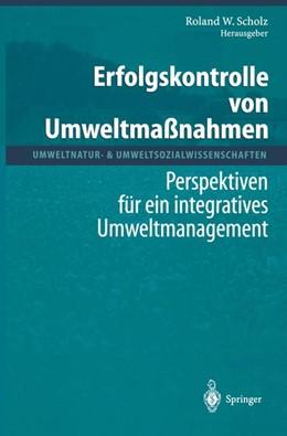 Abbildung von Scholz | Erfolgskontrolle von Umweltmaßnahmen | 2012 | Perspektiven für ein integrati...