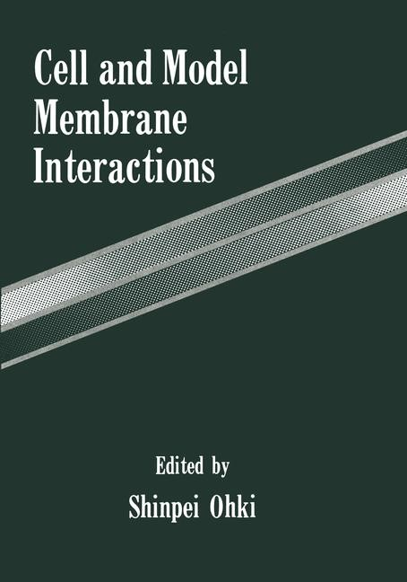 Cell and Model Membrane Interactions | Ohki, 2012 | Buch (Cover)