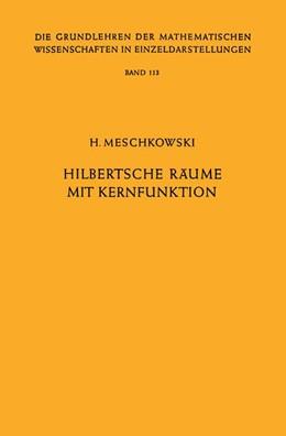 Abbildung von Meschkowski | Hilbertsche Räume mit Kernfunktion | 2012 | 113
