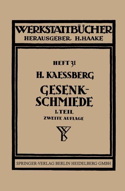 Gesenkschmiede | Kaessberg / Haake, 1938 | Buch (Cover)
