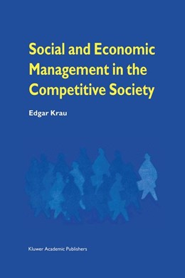 Abbildung von Krau | Social and Economic Management in the Competitive Society | 2012