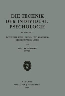 Abbildung von Adler   Die Technik der Individualpsychologie   1928   Erster Teil Die Kunst, Eine Le...