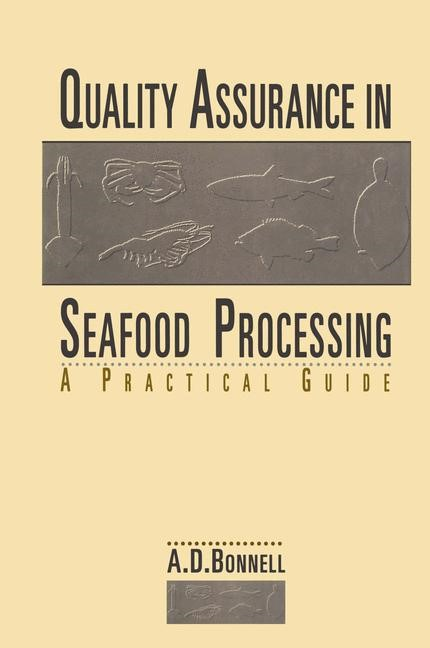 Abbildung von Bonnell | Quality Assurance in Seafood Processing: A Practical Guide | 2012