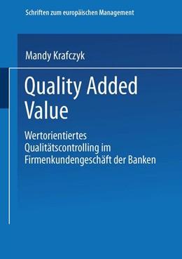 Abbildung von Krafczyk | Quality Added Value | 2002 | Wertorientiertes Qualitätscont...