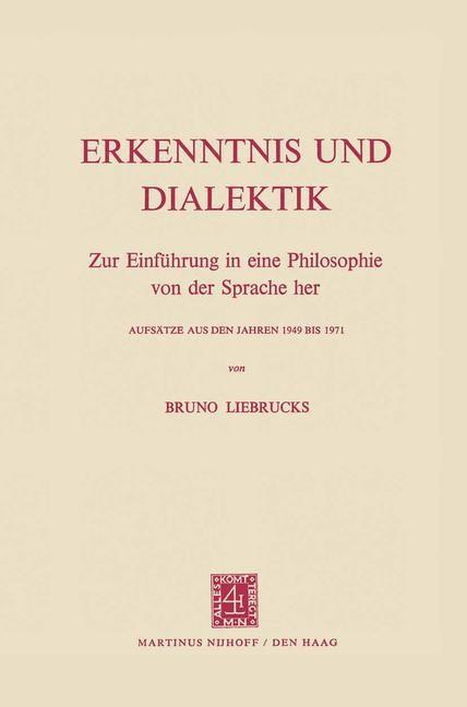 Erkenntnis und Dialektik | Liebrucks, 1972 | Buch (Cover)