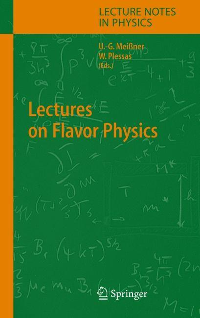 Abbildung von Meißner / Plessas   Lectures on Flavor Physics   2013