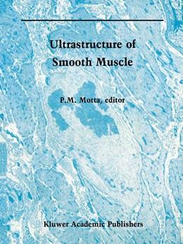 Abbildung von Motta   Ultrastructure of Smooth Muscle   2011   8