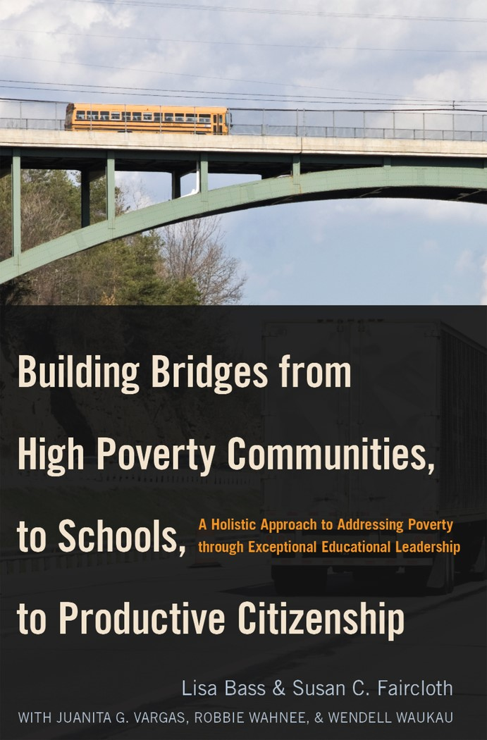 Abbildung von Faircloth / Bass | Building Bridges from High Poverty Communities, to Schools, to Productive Citizenship | 2013