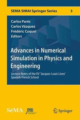 Abbildung von Parés / Vázquez | Advances in Numerical Simulation in Physics and Engineering | 1. Auflage | 2014 | 3 | beck-shop.de