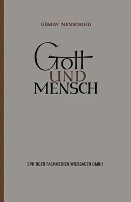 Abbildung von Mensching | Gott und Mensch | 1948 | Vorträge und Aufsätze zur Verg...