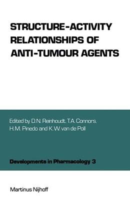 Abbildung von Reinhoudt / Connors / Pinedo / van de Poll | Structure-Activity Relationships of Anti-Tumour Agents | 2011 | 3