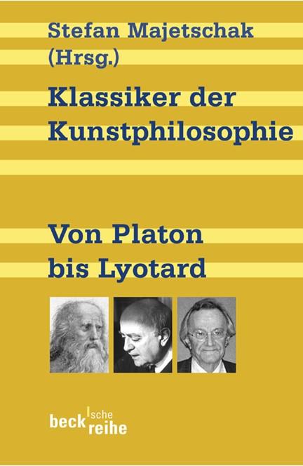 Cover: , Klassiker der Kunstphilosophie