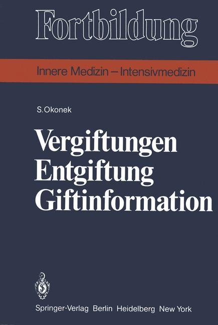 Vergiftungen Entgiftung Giftinformation | Okonek, 1981 | Buch (Cover)