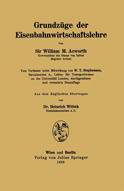 Grundzüge der Eisenbahnwirtschaftslehre | Acworth / Stephenson / Wittek, 1926 | Buch (Cover)