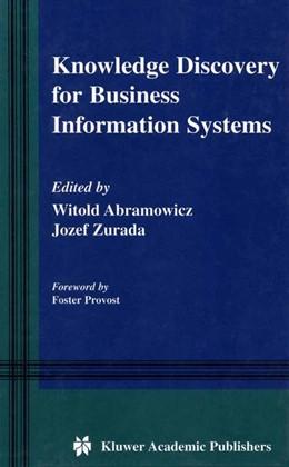 Abbildung von Abramowicz / Zurada   Knowledge Discovery for Business Information Systems   2001   2013   600