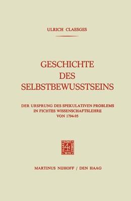 Abbildung von Claesges | Geschichte des Selbstbewusstseins | 1974 | Der Ursprung des Spekulativen ...