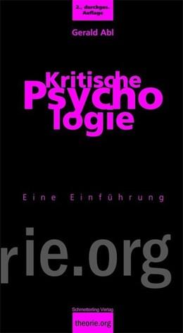 Abbildung von Abl | Kritische Psychologie | 2., durchgesehene und erweiterte Auflage | 2010 | Eine Einführung