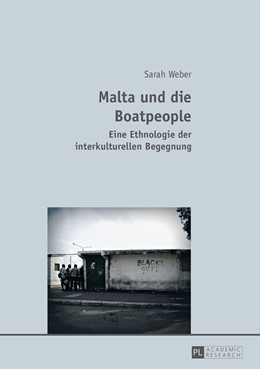 Abbildung von Weber | Malta und die Boatpeople | 2013 | Eine Ethnologie der interkultu...