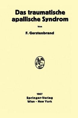 Abbildung von Gerstenbrand | Das traumatische apallische Syndrom | 2012 | Klinik, Morphologie, Pathophys...