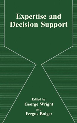 Abbildung von Bolger / Wright   Expertise and Decision Support   2013