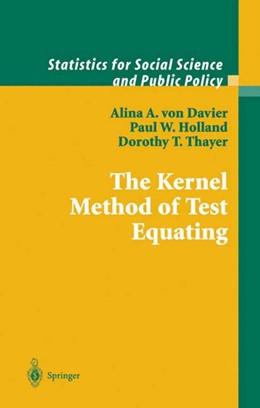 Abbildung von Davier / Holland / Thayer | The Kernel Method of Test Equating | 2013