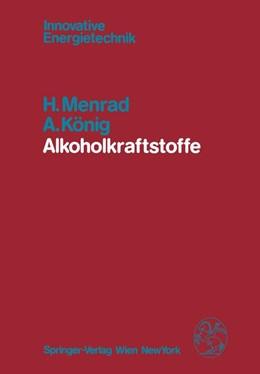 Abbildung von Menrad / König | Alkoholkraftstoffe | 2011