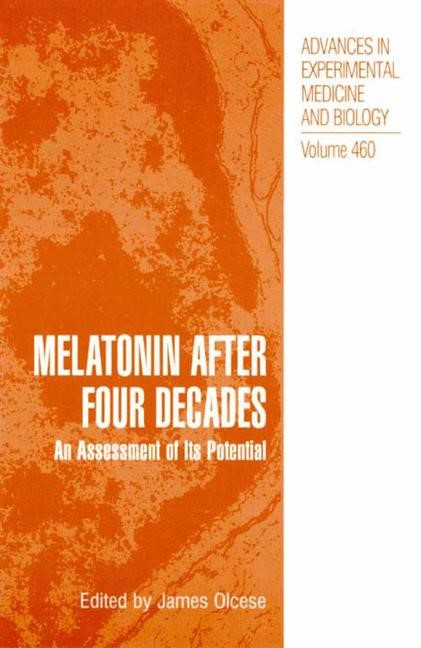 Melatonin after Four Decades | Olcese | 1999, 2013 | Buch (Cover)